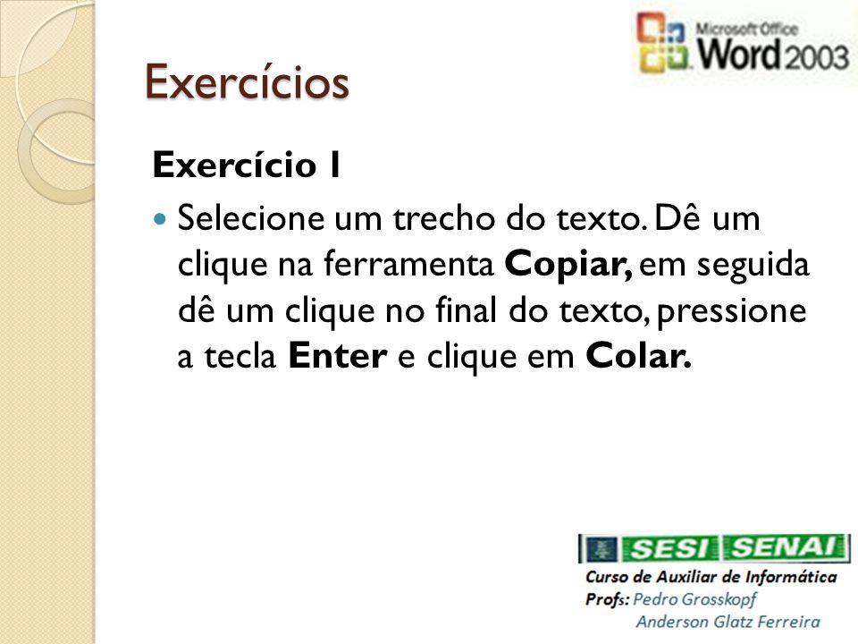 Exercícios Exercício 1.