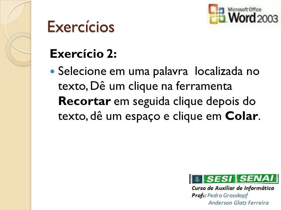 Exercícios Exercício 2: