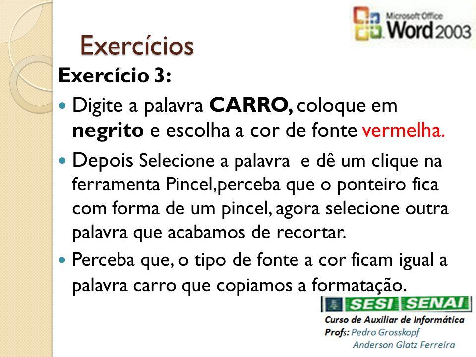 Exercícios Exercício 3: