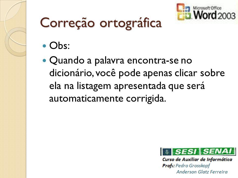 Correção ortográfica Obs:
