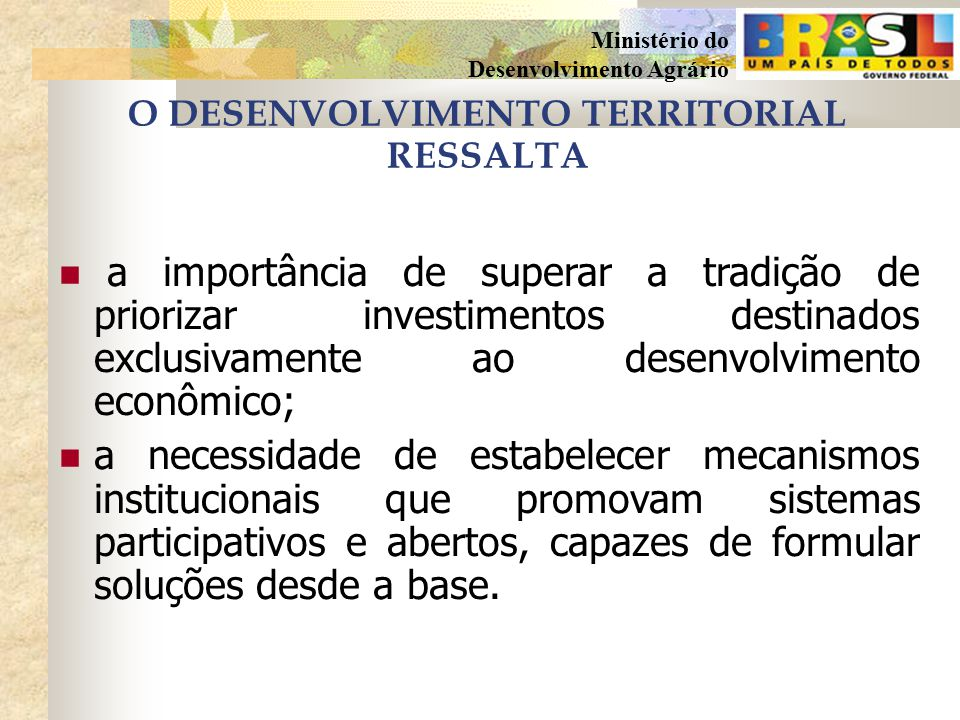 O DESENVOLVIMENTO TERRITORIAL RESSALTA