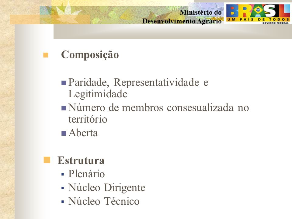 Composição Paridade, Representatividade e Legitimidade. Número de membros consesualizada no território.