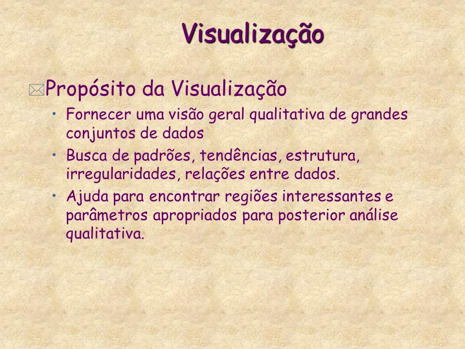 Visualização Propósito da Visualização