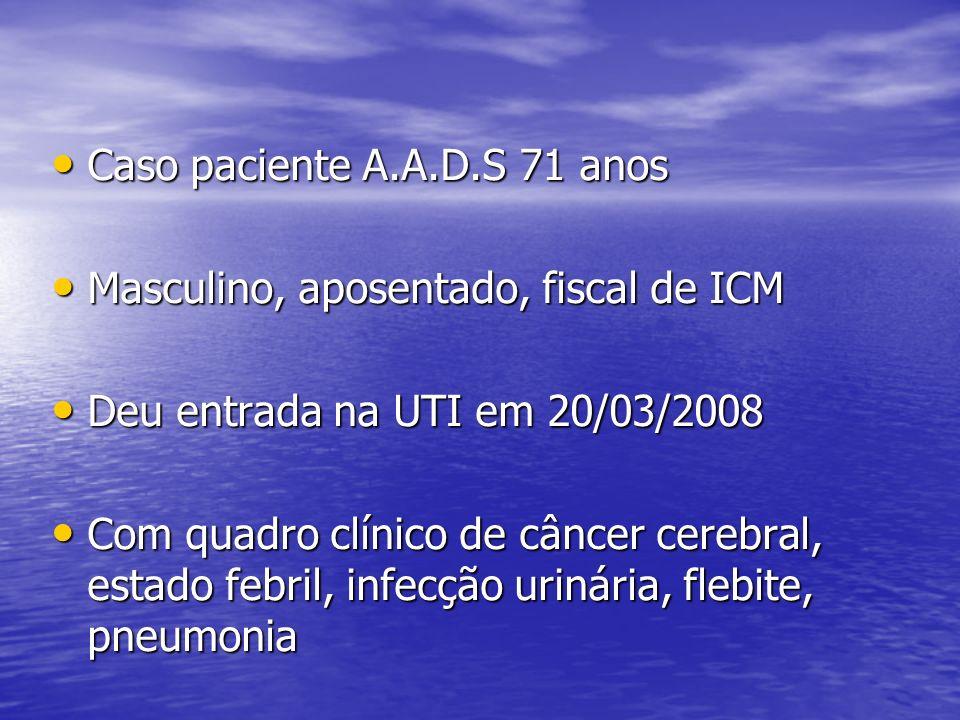 Caso paciente A.A.D.S 71 anos