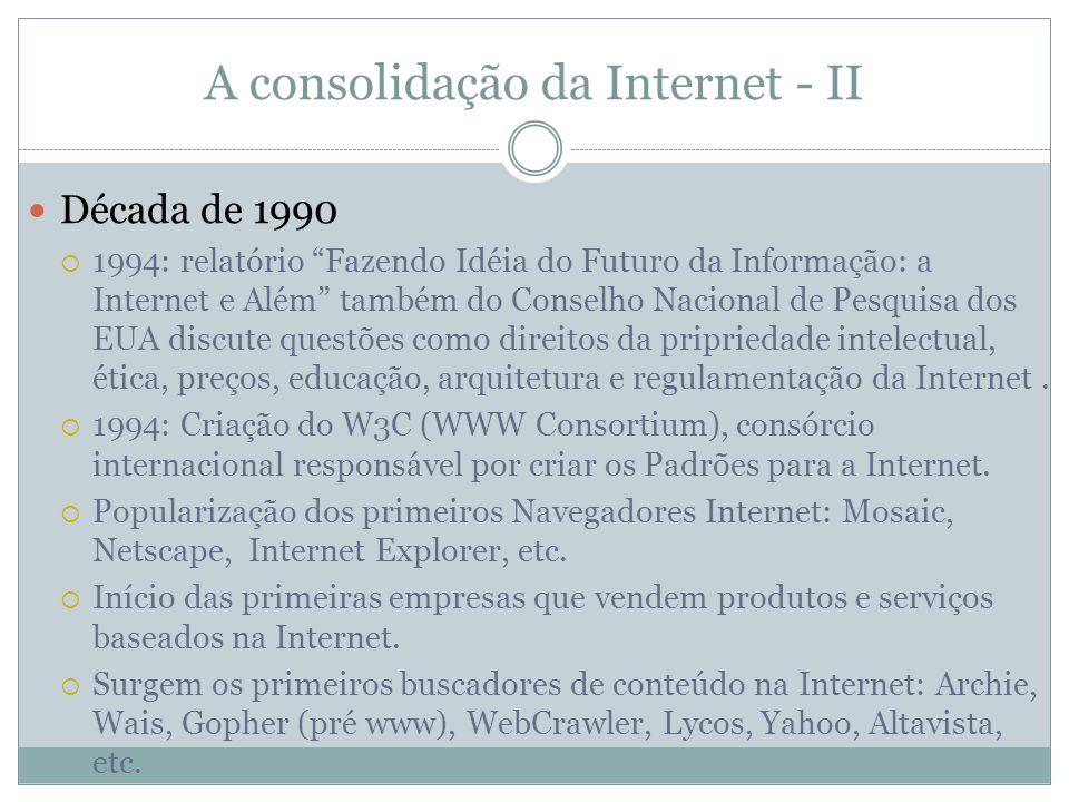 A consolidação da Internet - II