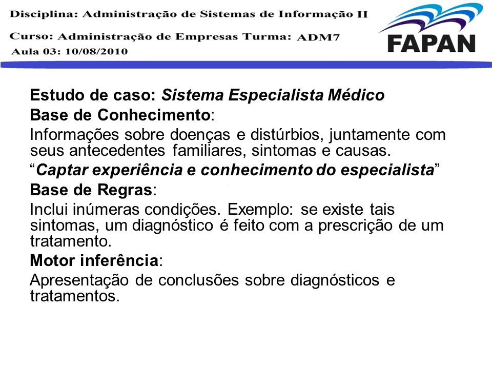 Estudo de caso: Sistema Especialista Médico