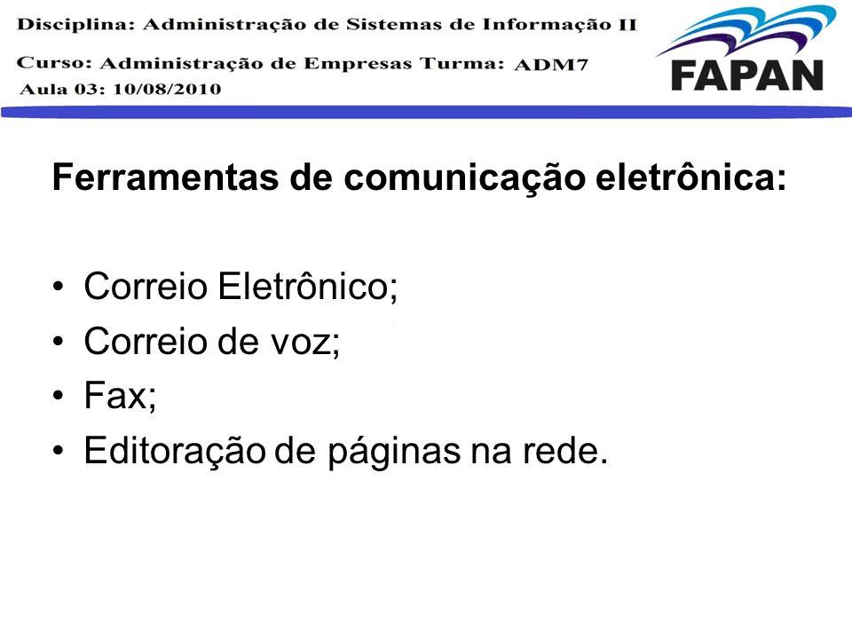 Ferramentas de comunicação eletrônica: