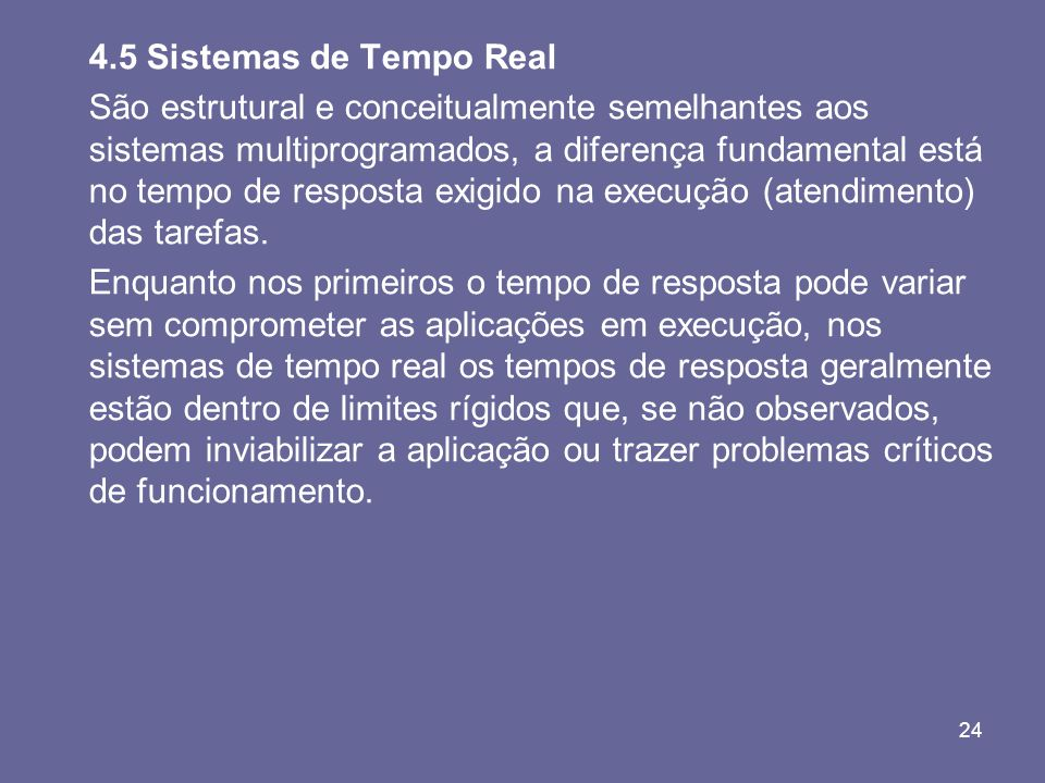 4.5 Sistemas de Tempo Real