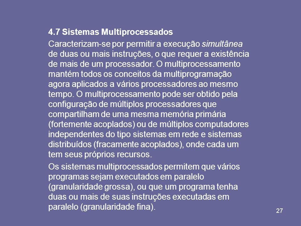 4.7 Sistemas Multiprocessados