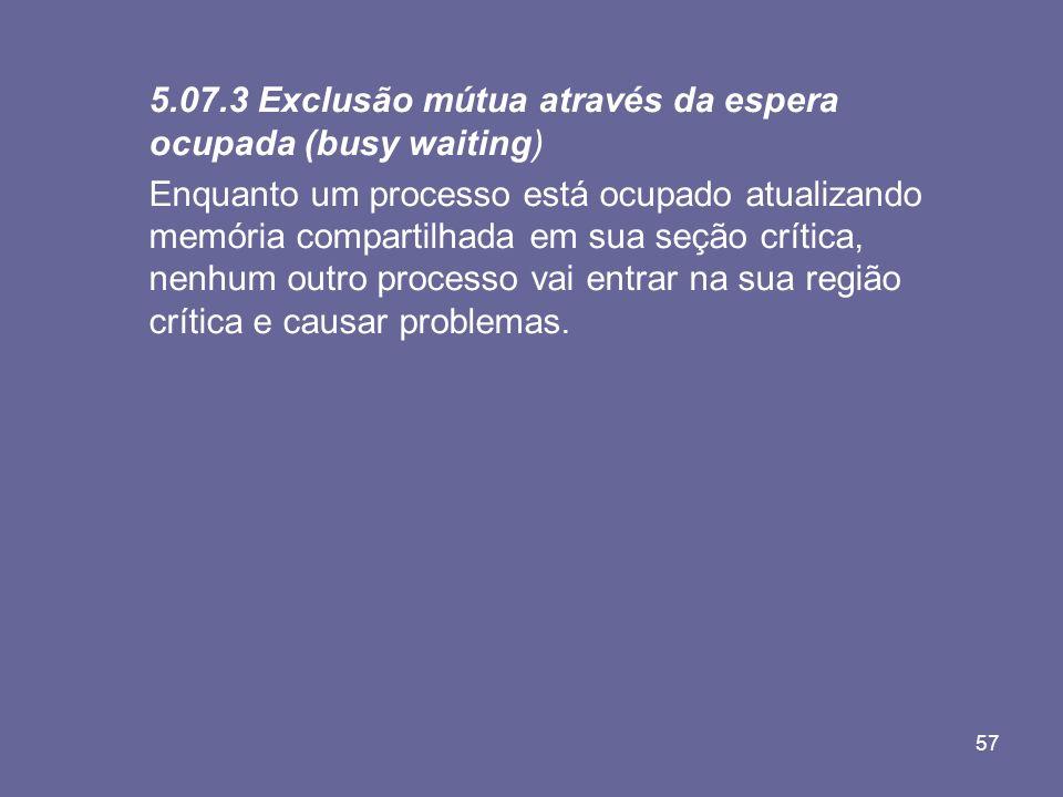 5.07.3 Exclusão mútua através da espera ocupada (busy waiting)