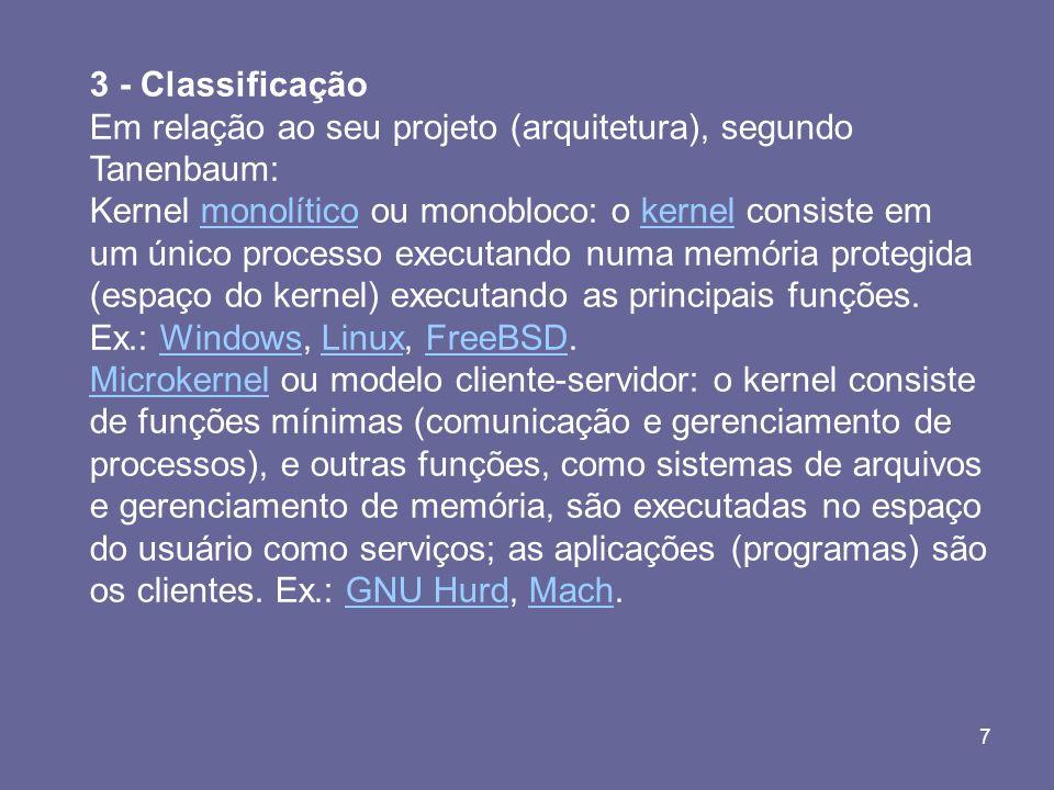 3 - Classificação Em relação ao seu projeto (arquitetura), segundo Tanenbaum: