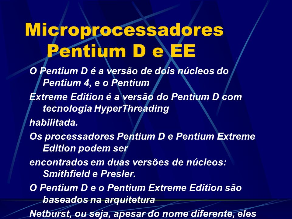 Microprocessadores Pentium D e EE