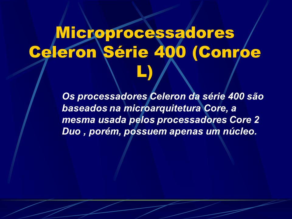 Microprocessadores Celeron Série 400 (Conroe L)