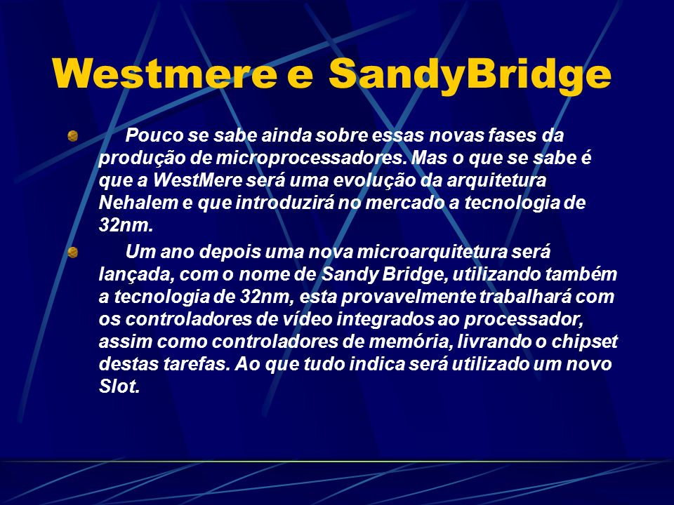 Westmere e SandyBridge