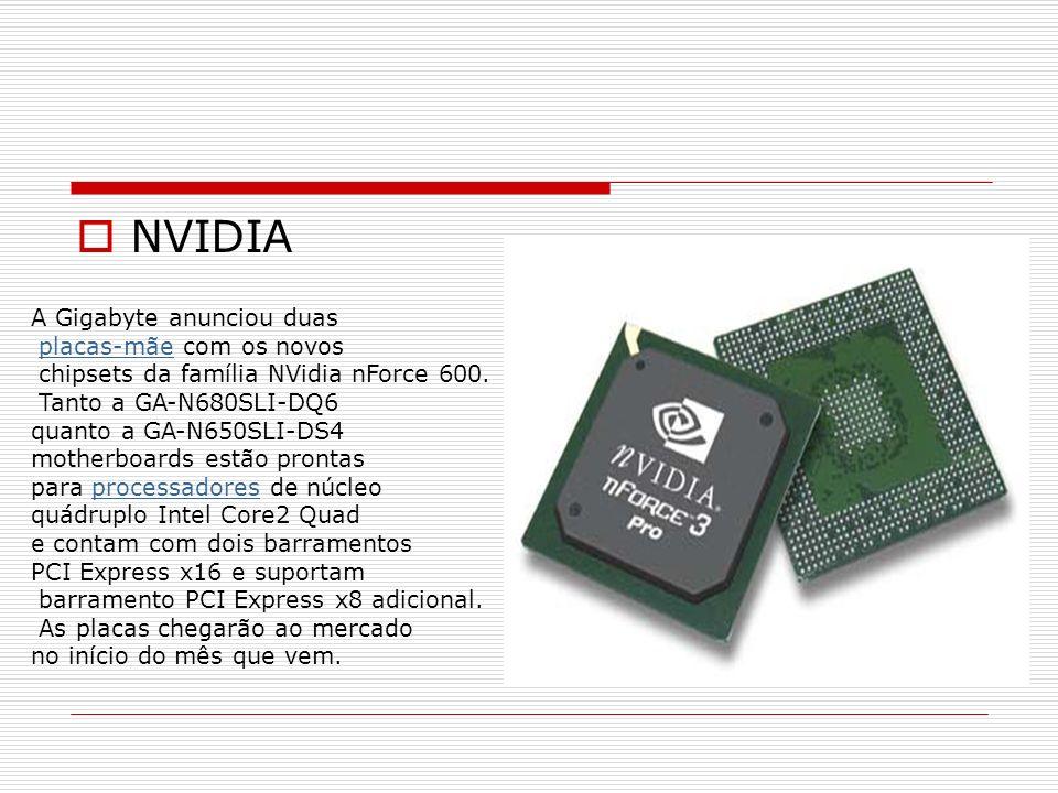 NVIDIA A Gigabyte anunciou duas placas-mãe com os novos