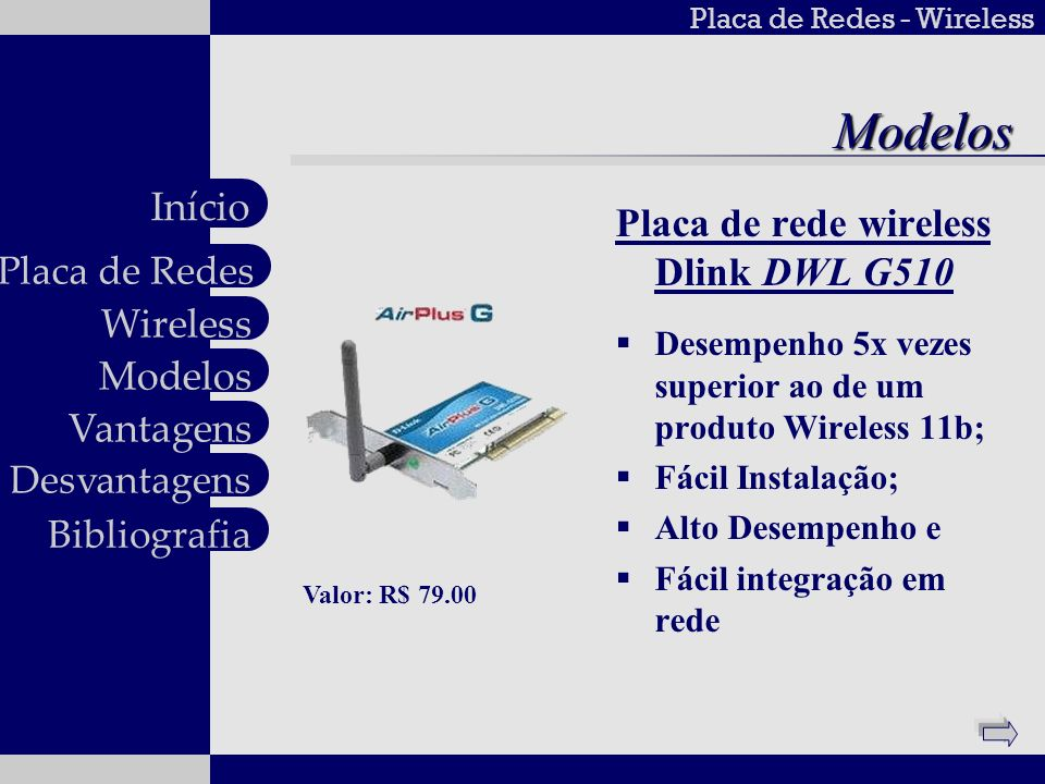 Modelos Placa de rede wireless Dlink DWL G510