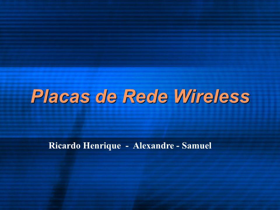 Placas de Rede Wireless