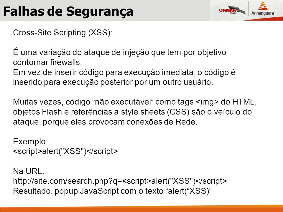 Falhas de Segurança Cross-Site Scripting (XSS):