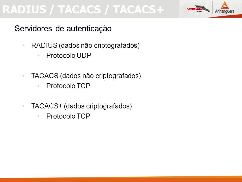 RADIUS / TACACS / TACACS+
