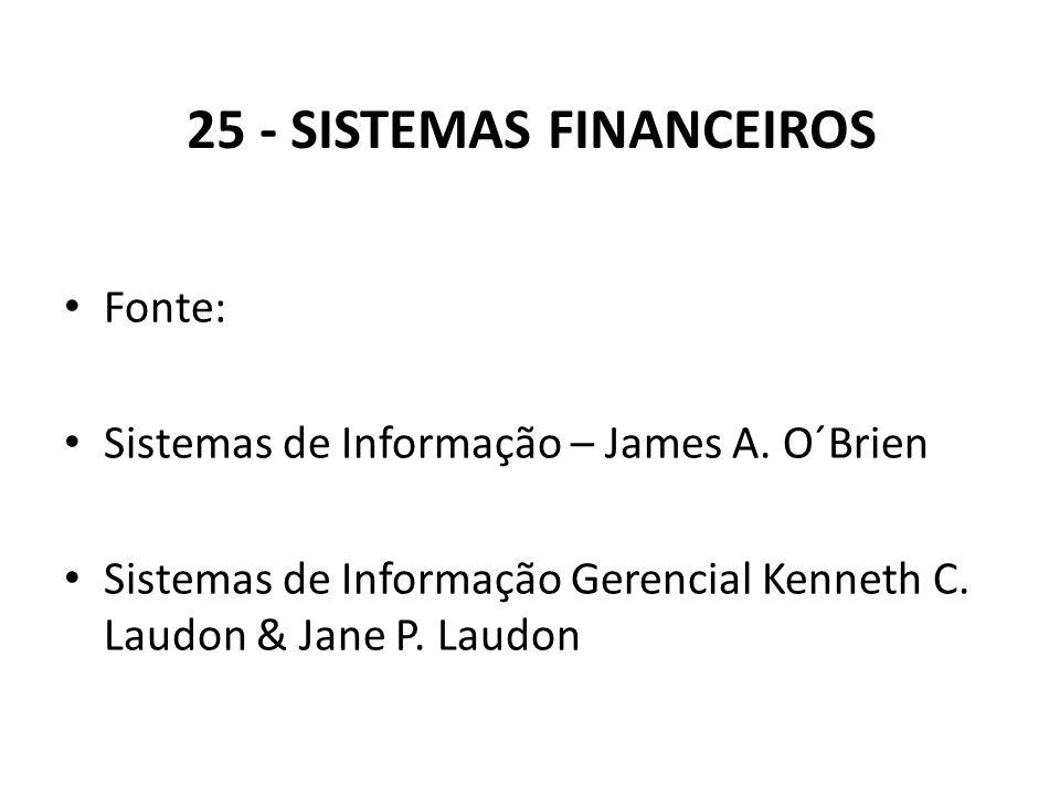 25 - Sistemas Financeiros