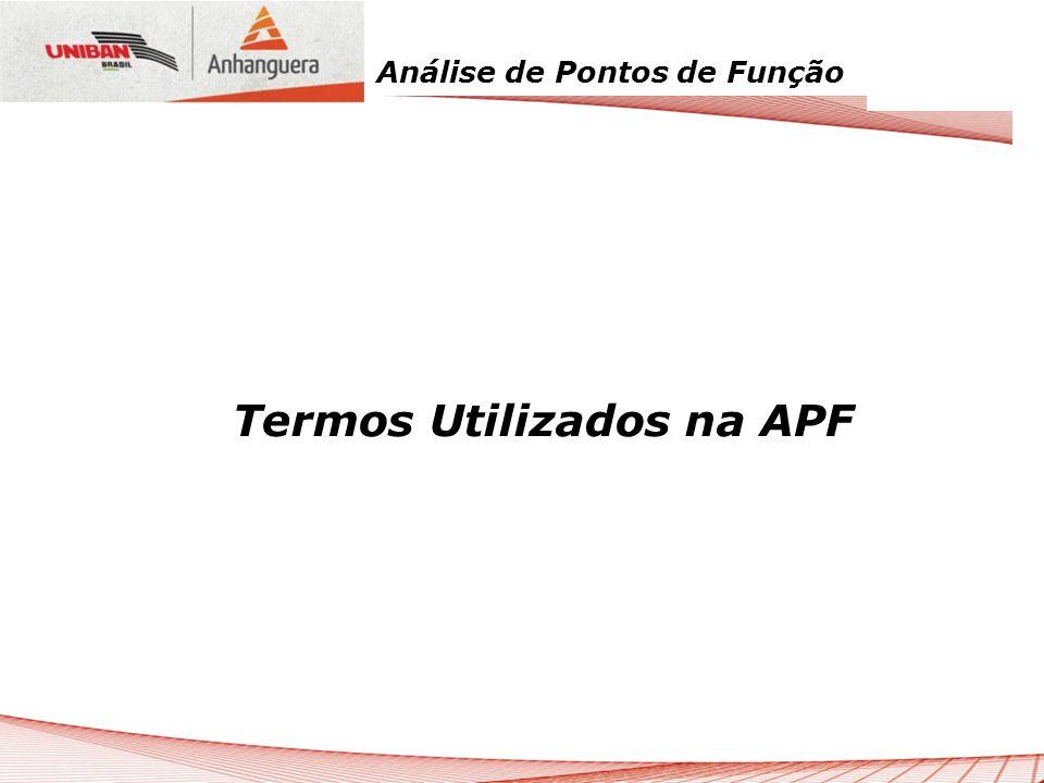 Termos Utilizados na APF