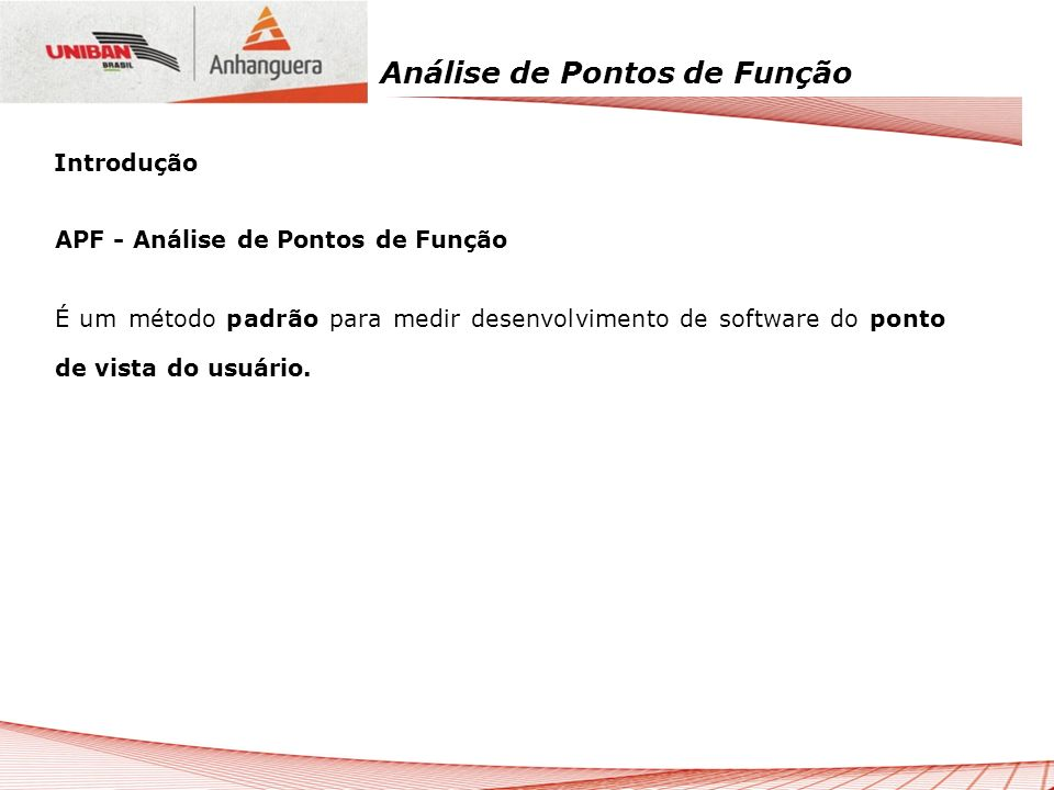 IntroduçãoAPF - Análise de Pontos de Função.