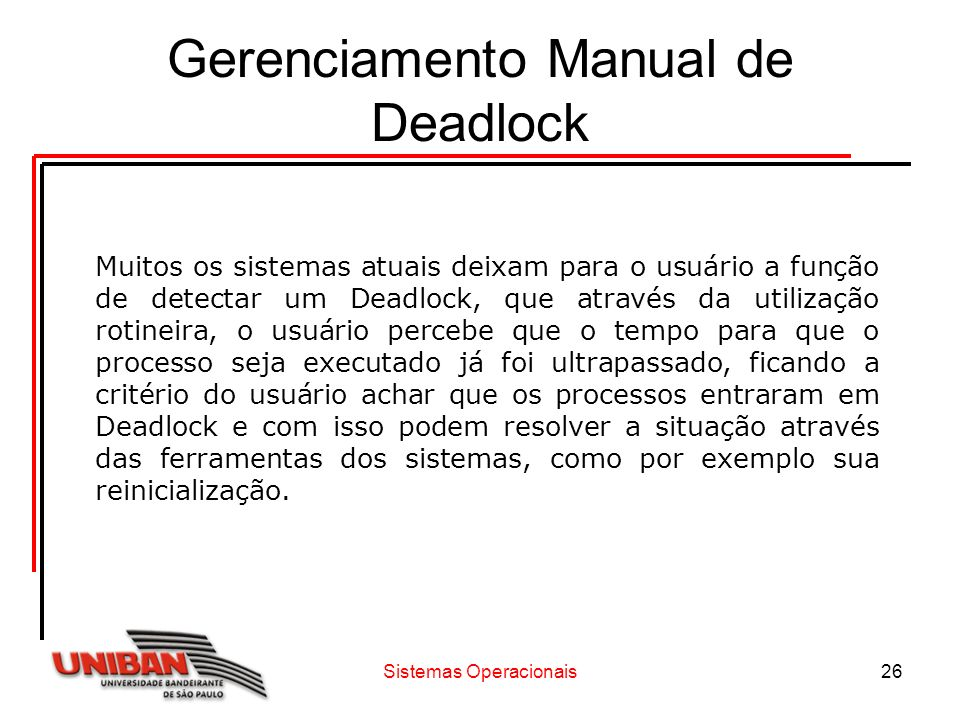Gerenciamento Manual de Deadlock