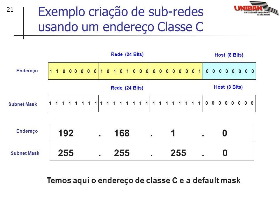 Exemplo criação de sub-redes usando um endereço Classe C