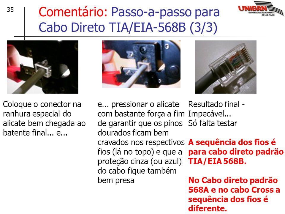 Comentário: Passo-a-passo para Cabo Direto TIA/EIA-568B (3/3)