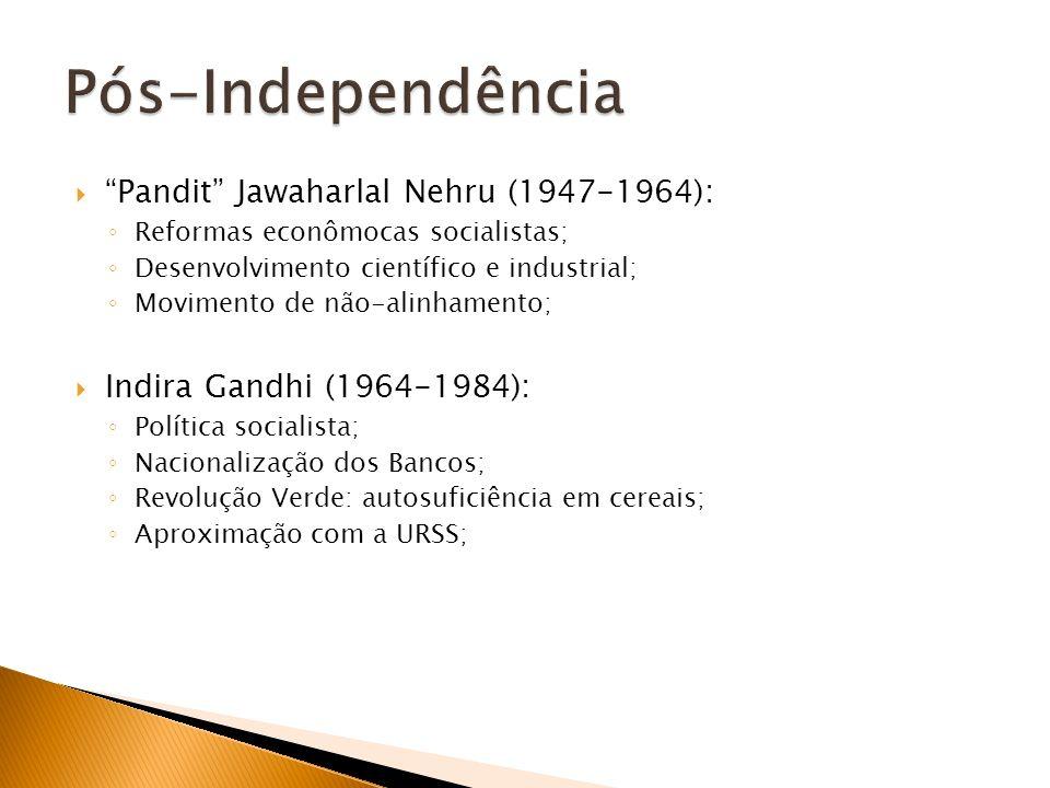 Pós-Independência Pandit Jawaharlal Nehru (1947-1964):