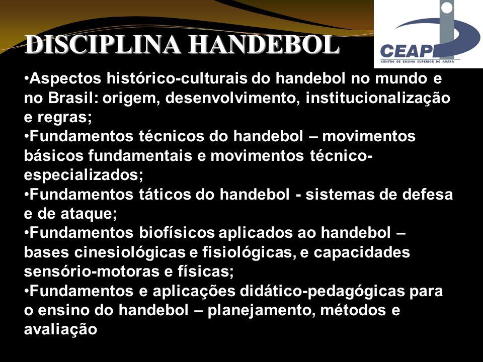 ac0698a9cb2df 1 DISCIPLINA HANDEBOL Aspectos histórico-culturais do handebol no mundo e  no Brasil  origem ...
