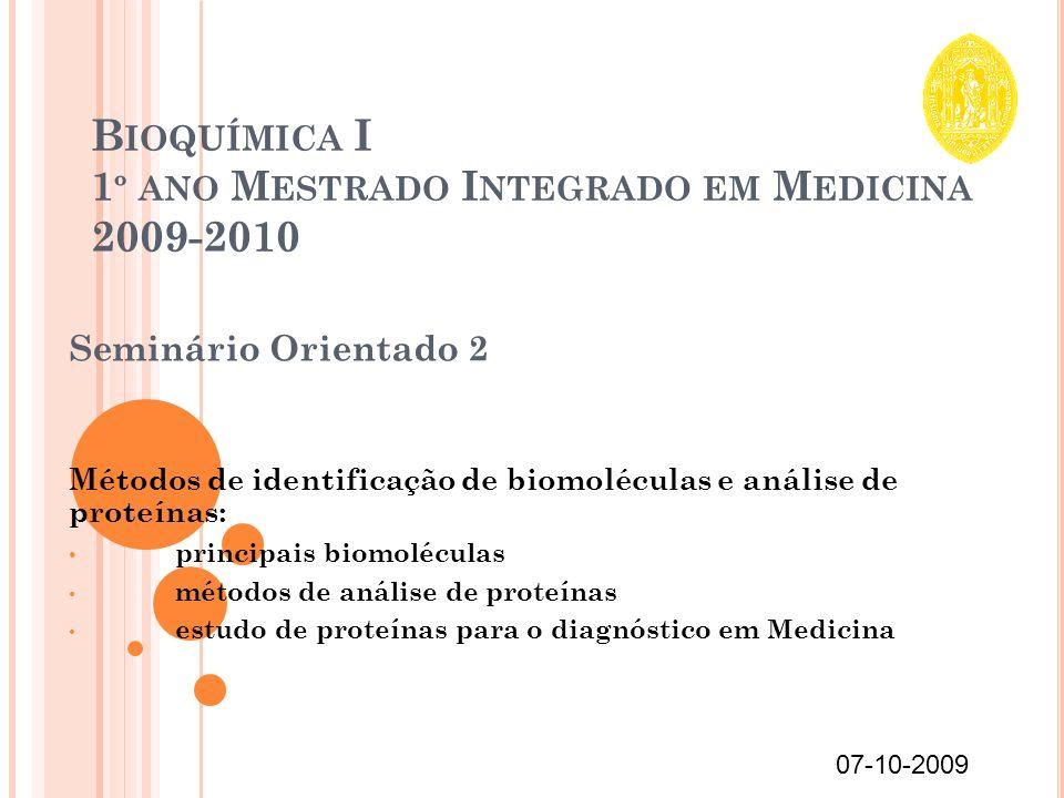 Bioquímica I 1º ano Mestrado Integrado em Medicina 2009-2010