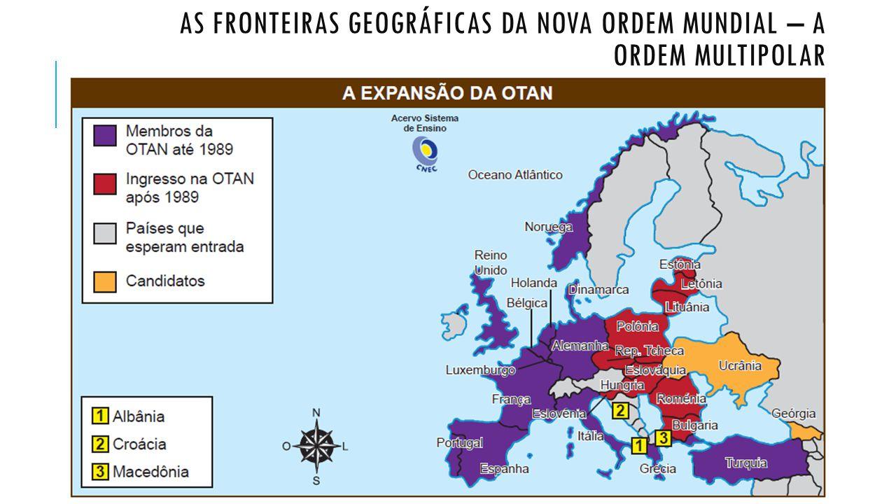 As FRONTEIRAS GEOGRÁFICAS DA NOVA ORDEM MUNDIAL – A ORDEM MULTIPOLAR