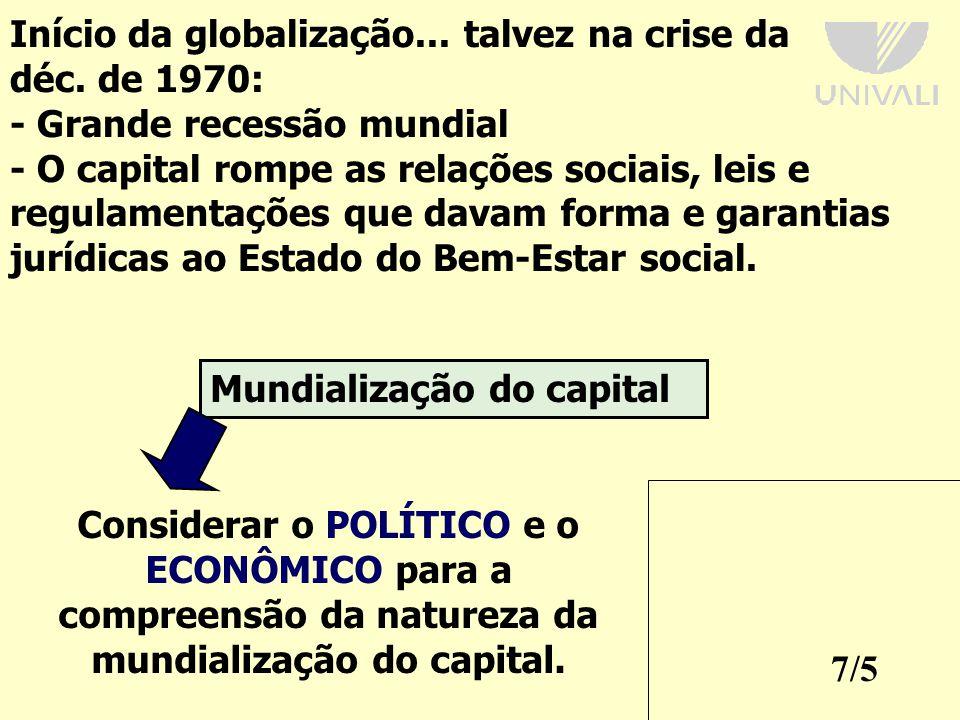 Início da globalização... talvez na crise da