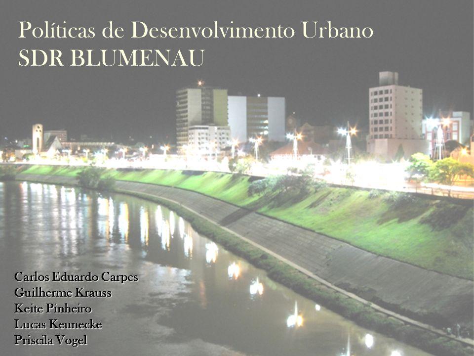 Políticas de Desenvolvimento Urbano SDR BLUMENAU