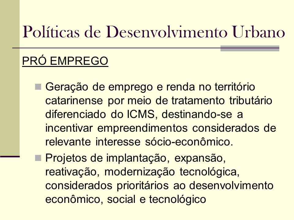 Políticas de Desenvolvimento Urbano