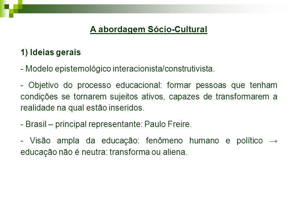 A abordagem Sócio-Cultural