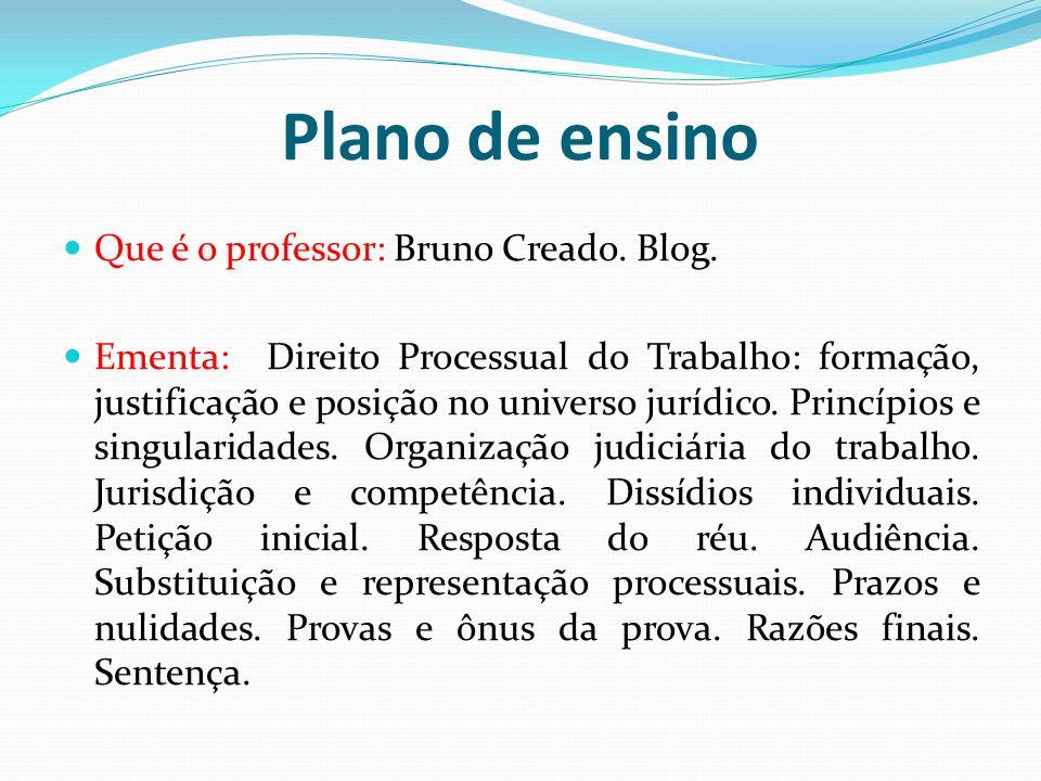Plano de ensino Que é o professor: Bruno Creado. Blog.