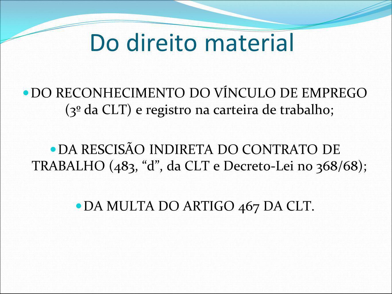 DA MULTA DO ARTIGO 467 DA CLT.