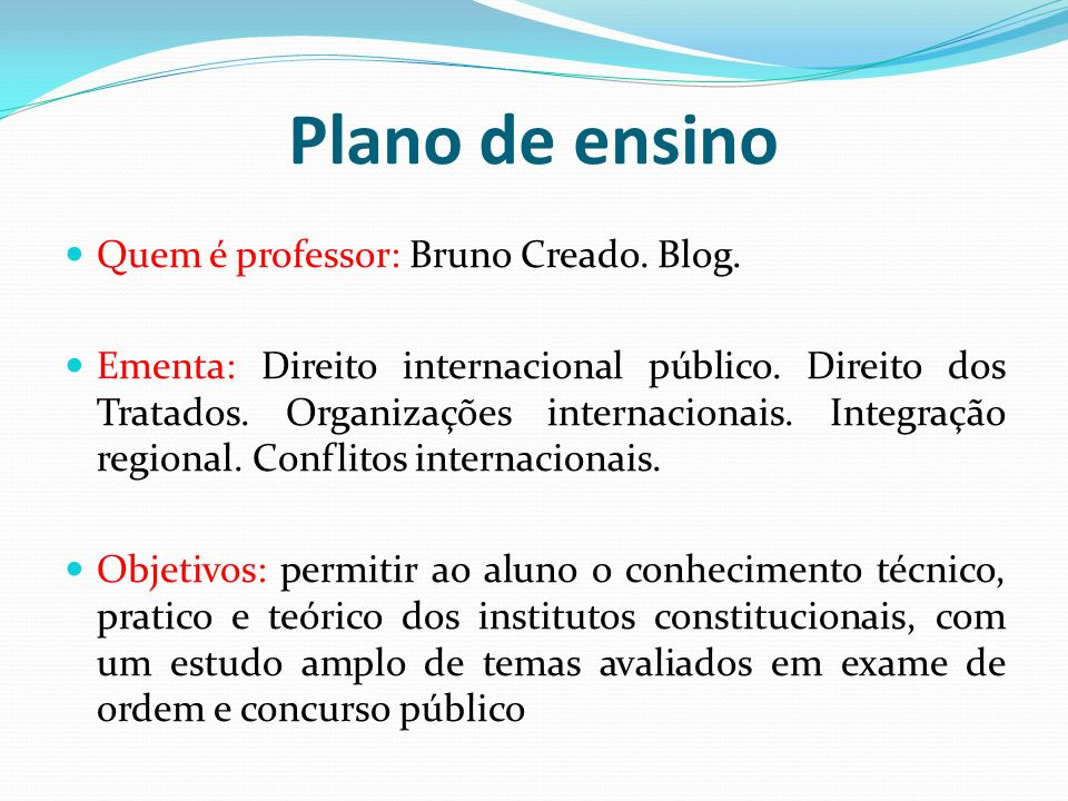 Plano de ensino Quem é professor: Bruno Creado. Blog.