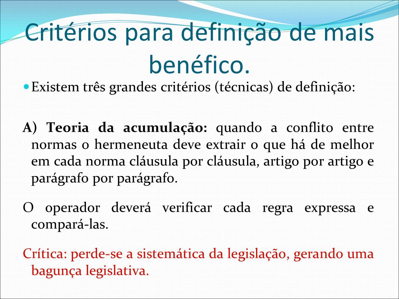 Critérios para definição de mais benéfico.