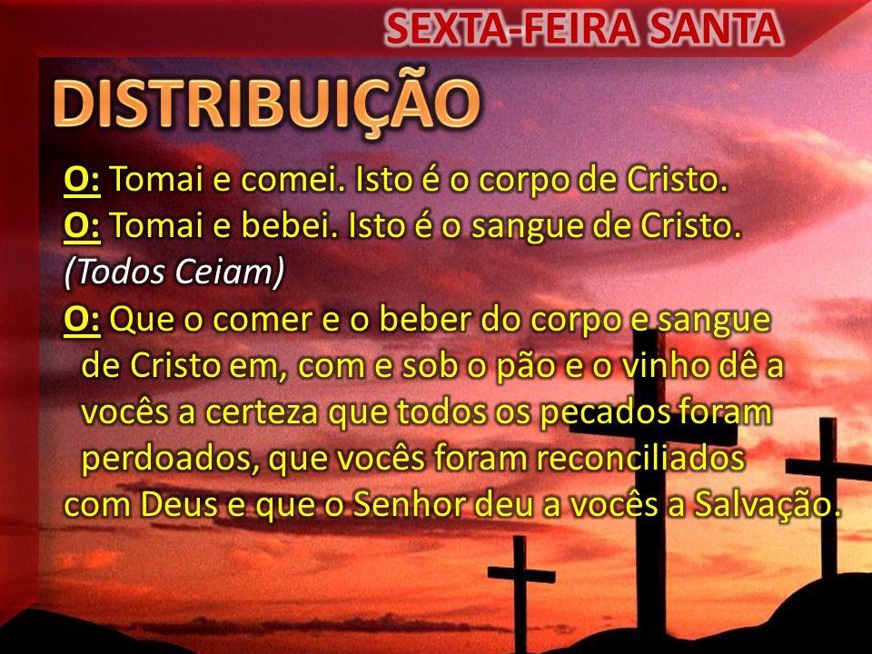 DISTRIBUIÇÃO SEXTA-FEIRA SANTA