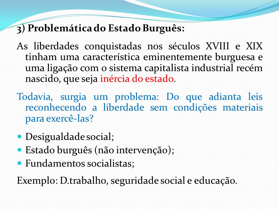 3) Problemática do Estado Burguês: