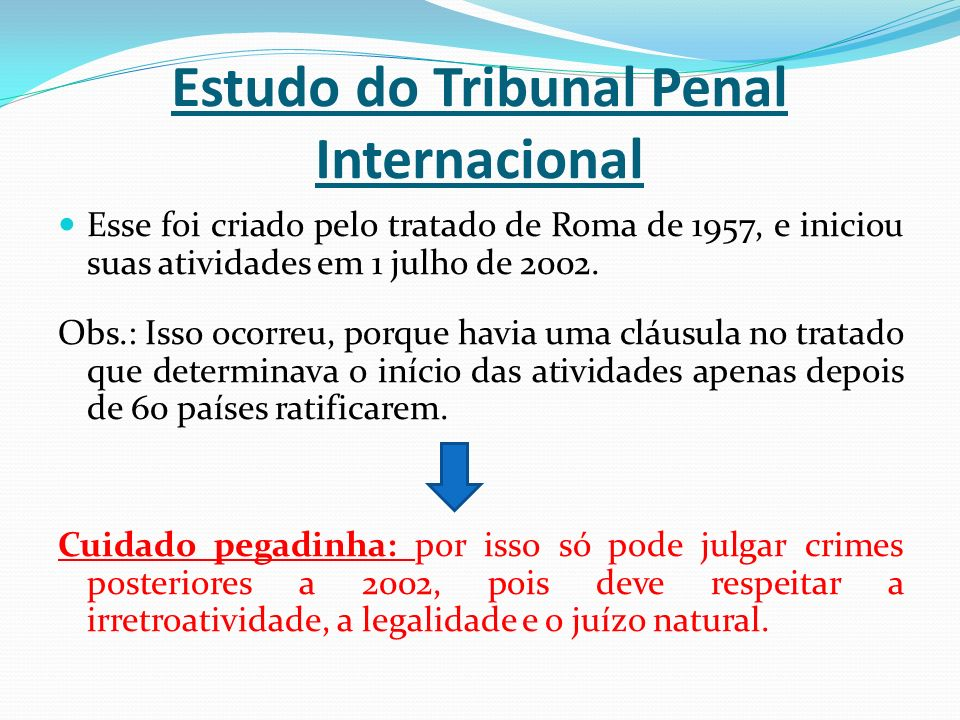 Estudo do Tribunal Penal Internacional