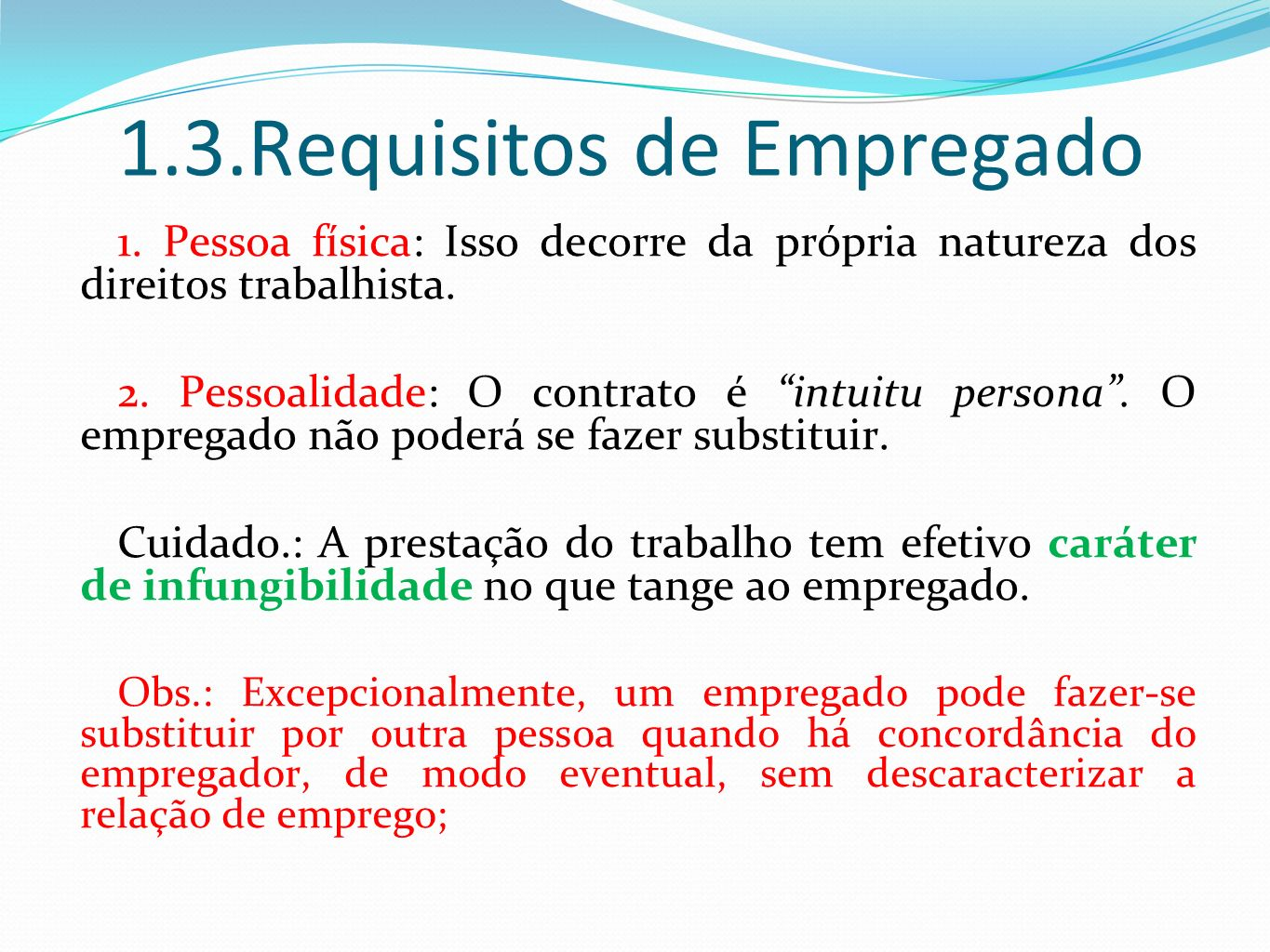 1.3.Requisitos de Empregado