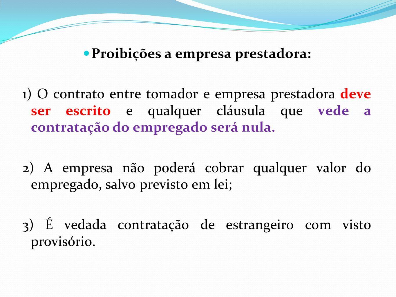 Proibições a empresa prestadora: