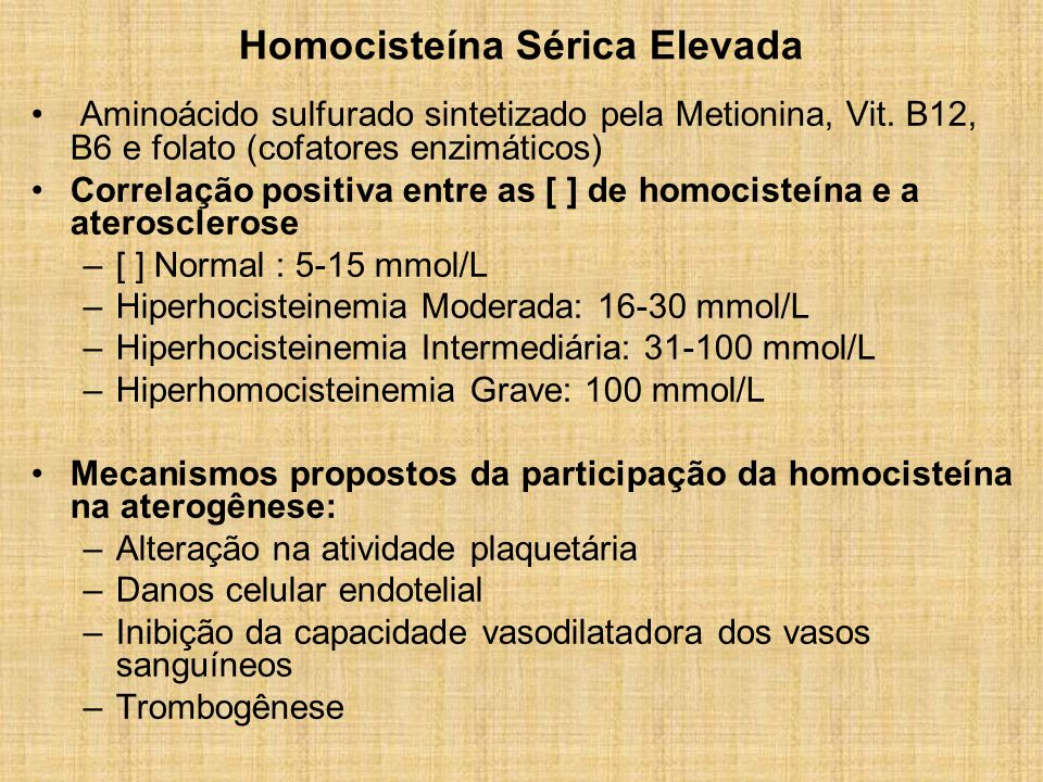 Homocisteína Sérica Elevada