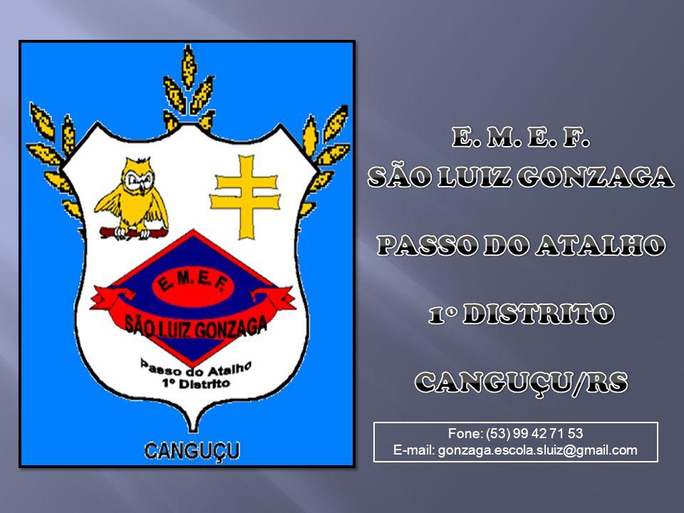E-mail: gonzaga.escola.sluiz@gmail.com