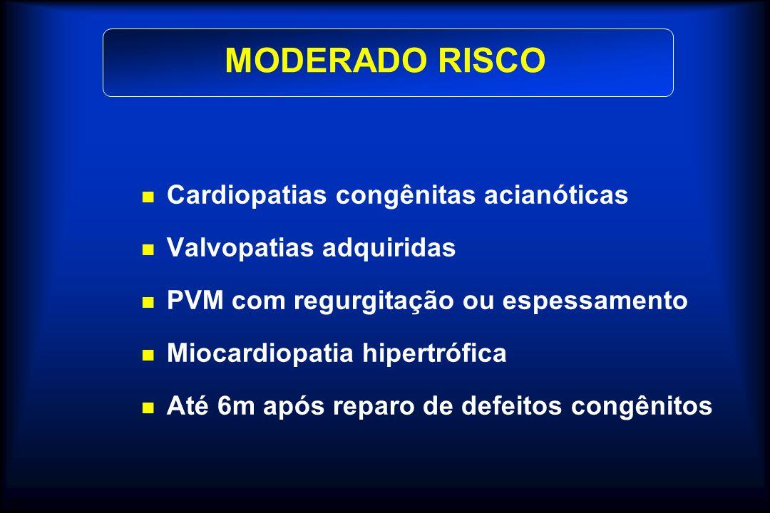 MODERADO RISCO Cardiopatias congênitas acianóticas