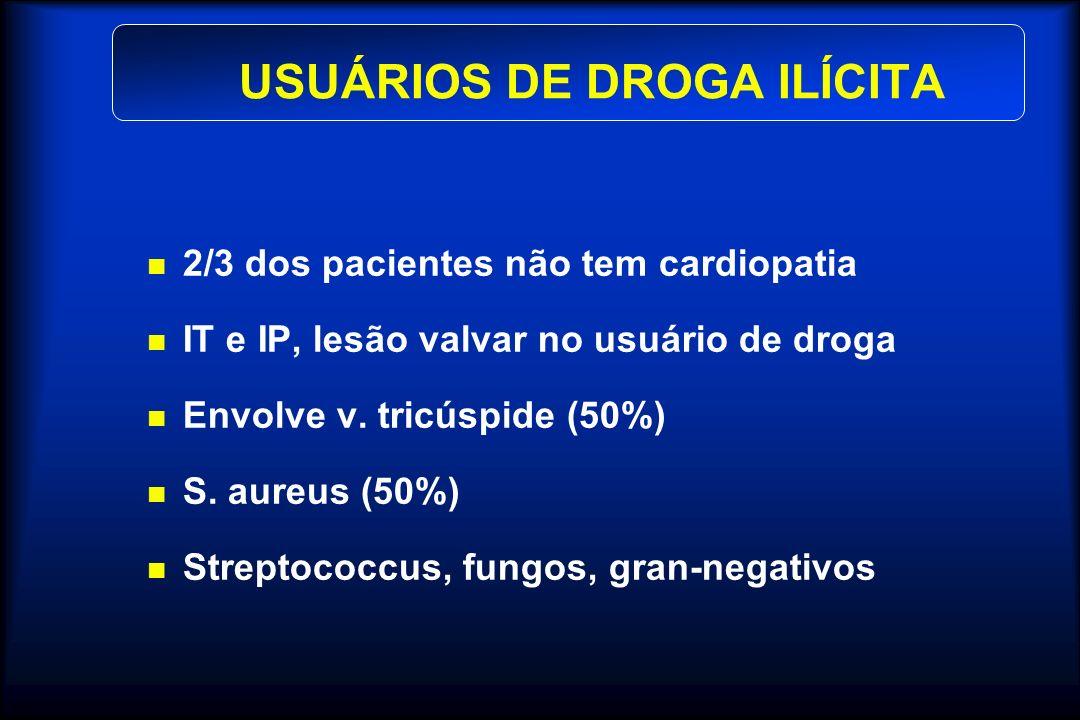 USUÁRIOS DE DROGA ILÍCITA